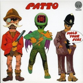 Patto Hold Your Fire CD