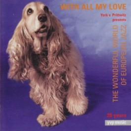 Various Artists With All My Love Wonderfull World Of European Jazz CD