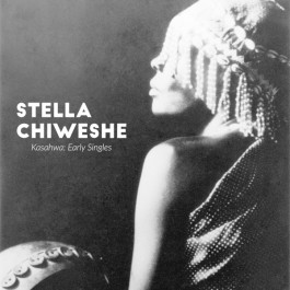 Stella Chiweshe Kasahwa Early Singles CD