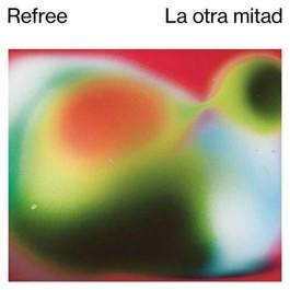 Refree La Otra Mitad LP