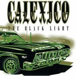 Calexico Black Light LP