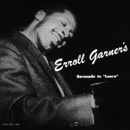 Erroll Garner Serenade To laura Japanese Ed. CD