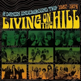 Various Artists Living On The Hill Danish Underground Trip 1967-1974 CD3