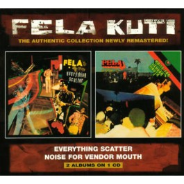 Fela Kuti Everything Scatter, Noise For Vendor Mouth CD