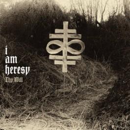 I Am Hersey Thy Will LP