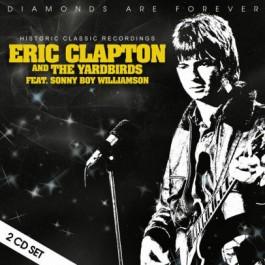 Eric Clapton And The Yardbirds Historic Classic Recordings CD2