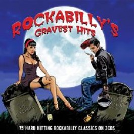 Various Artists Rockabillys Gravest Hits CD3