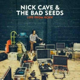Nick Cave & The Bad Seeds Live From Kcrw LP2