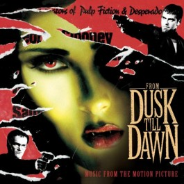 Soundtrack From Dusk Till Dawn CD