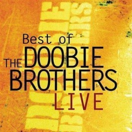 Doobie Brothers Best Of Doobie Brothers Live CD