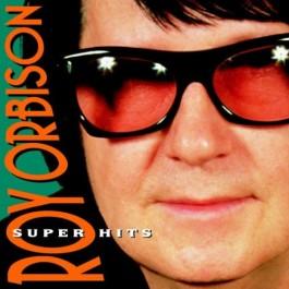 Roy Orbison Super Hits CD