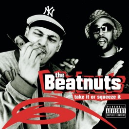 Beatnuts Take It Or Squeeze It CD