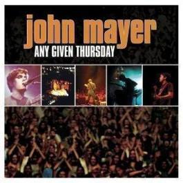 John Mayer Any Given Thursday.. CD2