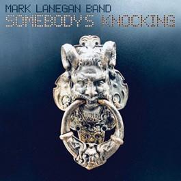 Mark Lanegan Band Somebodys Knocking Blue LP2