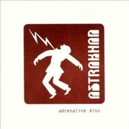 Astrakhan Adrenaline Kiss CD