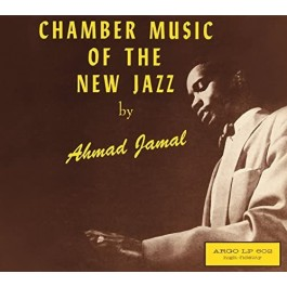 Ahmad Jamal Chamber Music Of The New Jazz LP