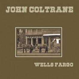 John Coltrane Wells Fargo LP
