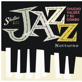 Chucho Valdes Y Su Combo Jazz Nocturno LP