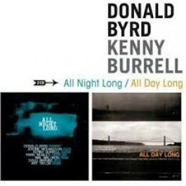 Donald Byrd Kenny Burrell All Night Long, All Day Long CD2