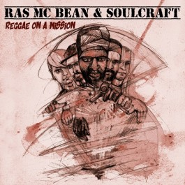 Ras Mc Bean & Soulcraft Reggae On A Mission LP