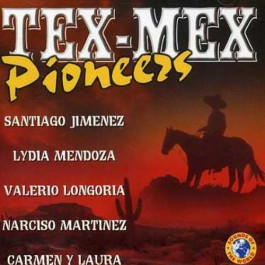 Various Artists Tex Mex Pioneers CD