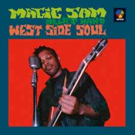 Magic Sam Blues Band West Side Soul 180Gr LP