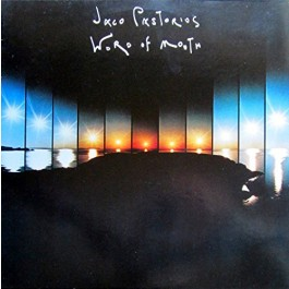 Jaco Pastorius World Of Mouth 180Gr LP