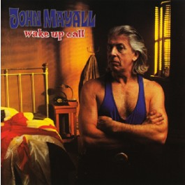 John Mayall Wake Up Call CD