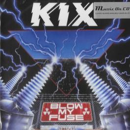 Kix Blow My Fuse CD