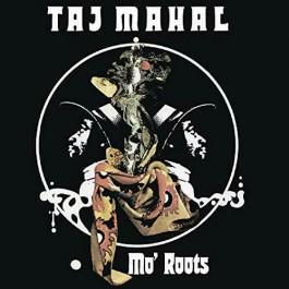 Taj Mahal Mo Roots CD