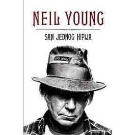 Knjiga Neil Young San Jednog Hipija KNJIGA
