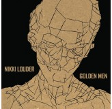 Nikki Louder Golden Men LP