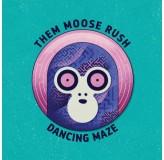 Them Moose Rush Dancing Maze LP
