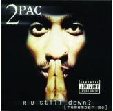 2 Pac R U Still Down Remember Me CD2