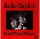 Koko Taylor I Got What It Takes CD