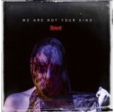 Slipknot We Are Not Your Kind LP2