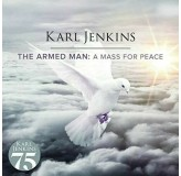 Karl Jenkins Armed Man A Mass For Peace Remaster CD