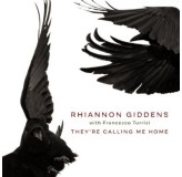 Rhiannon Giddens Francesco Turrisi Theyre Calling Me Home CD
