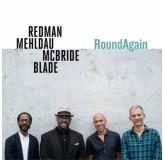 Joshua Redman Mehldau Mcbride Blade Round Again CD