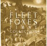 Fleet Foxes First Collection 2006-2009 LP4