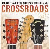 Eric Clapton Crossroads Guitar Festival 2013 CD2