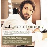 Josh Groban Harmony Deluxe CD