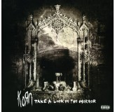 Korn Take A Look In The Mirror LP2