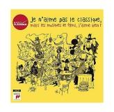 Various Artists Je Naime Pas La Classique Mais Les Musiques De Films, Jaime Bien CD3