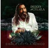 Diego El Cigala Cigala Canta A Mexico CD