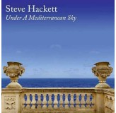 Steve Hackett Under A Mediterranean Sky CD