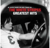 White Stripes Greatest Hits My Sister Thanks You And I Thank You CD