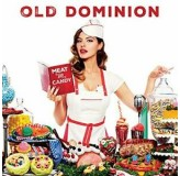 Old Dominion Meat And Candy LP