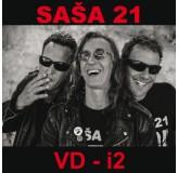 Saša 21 Vd-I2 CD