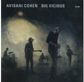 Avishai Cohen Big Vicious CD